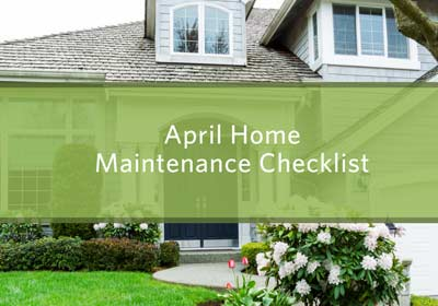 April Home Maintenance Checklist