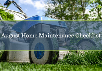 August Home Maintenance List