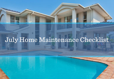 July Home Maintenance Checklist