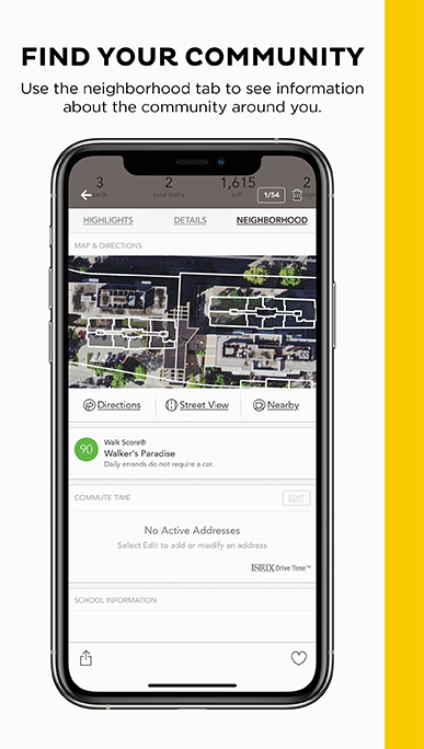 Find Your Community. Use the neighborhood tab to see information about the community around you.