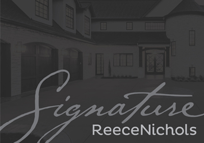 ReeceNichols Real Estate Unveils Luxury Brand: ReeceNichols Signature