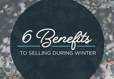 6 Benefits to Selling During Winter